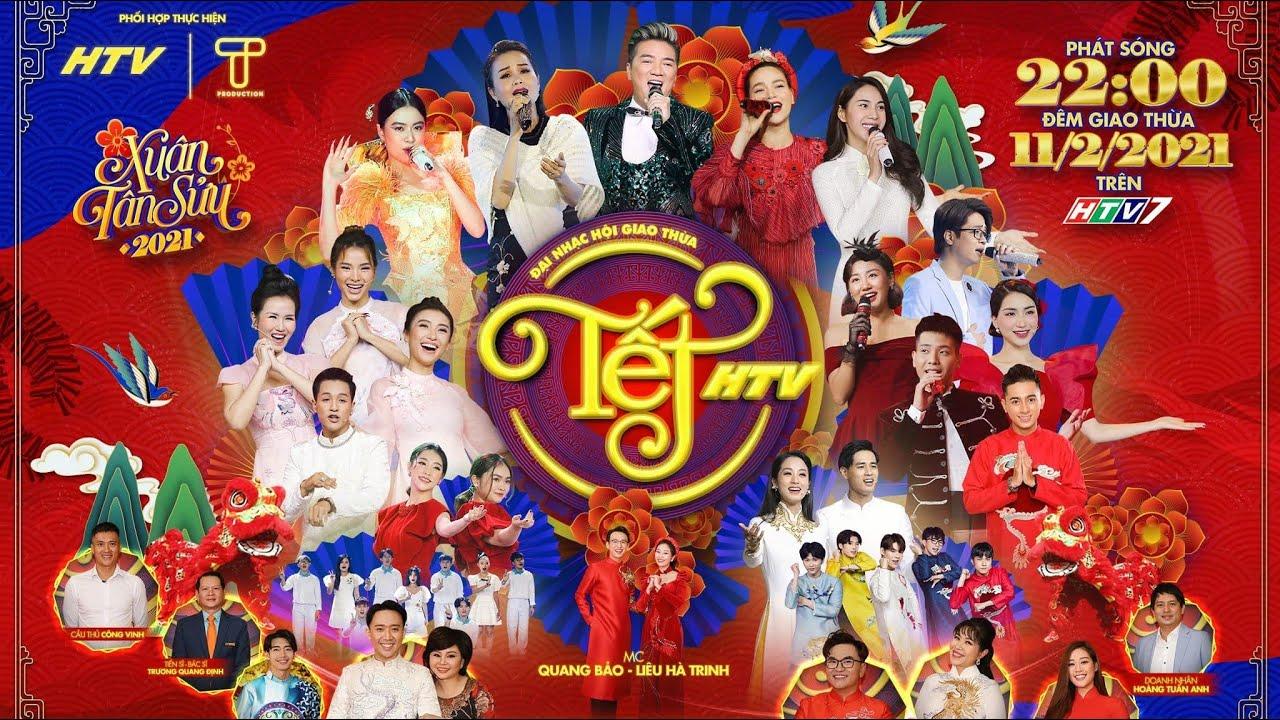 TẾT HTV 2021 (FULL)   Chương trình nhạc hội đặc sắc hội tụ dàn sao Việt HOT nhất   11/02/2021