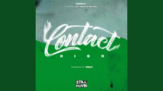 Contact High (feat. Dizzy Wright & Paul Wall)