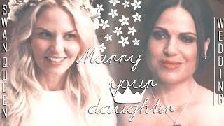 [emma & regina | marry your daughter ~ swan queen wedding]