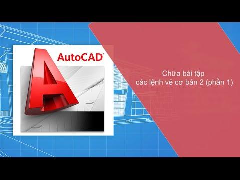 [Tự Học AutoCad] Bài 14: Chữa Bài Tập Các Lệnh Vẽ Cơ Bản 2 (Phần 1)