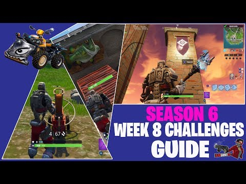 FORTNITE: SEASON 6 WEEK 8 CHALLENGES GUIDE