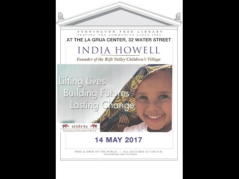The Rift Valley Children's Village - India Howell - SFL- Sunday Evening Lecture