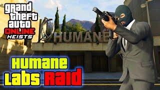 GTA 5 Heist Online Gameplay - Humane Labs Raid Heist Gameplay No Commentary (GTA V Heist DLC)