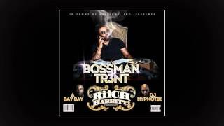 Bossman Tr3nt — Ready (Feat. Skroog & B3)