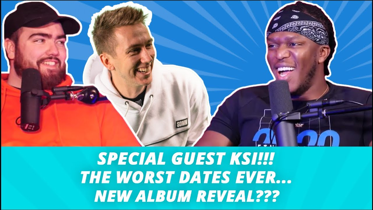 Download KSI's New Album, Worst Date & Who's The Most Successful Sideman!! - What's Good Podcast Full Ep.85