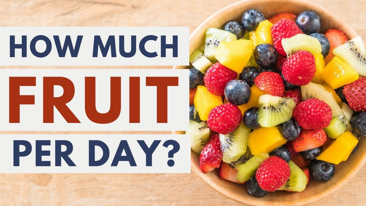 How Much Fruit Is Best to Eat Per Day  YouTube