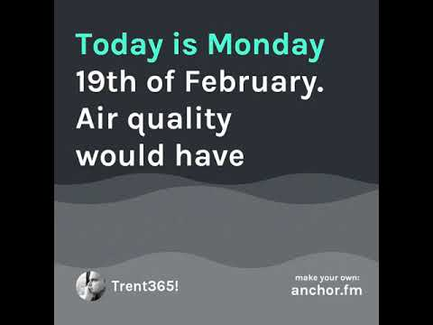 081 - Trent365! - Air Quality Dilemma