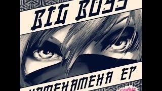 Big Boss - Kamehameha (Original Mix)