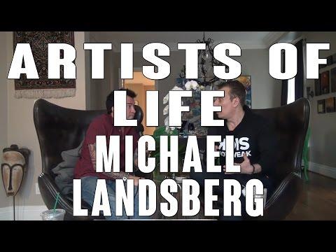 Artists of Life Episode 5: Michael Landsberg