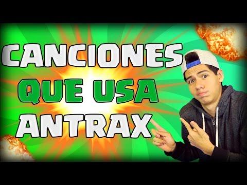 CANCIONES QUE USA ANTRAX EN SUS VIDEOS + Descarga