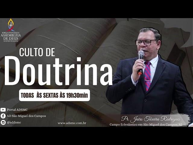 Culto de Doutrina AD São Miguel dos Campos/AL | 15/01/2021 (Acessível em Libras).