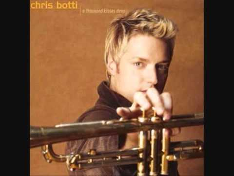 Chris Botti - Ever Since We Met