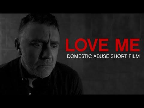 Love Me | Domestic Abuse Short Film
