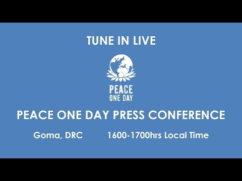 Peace One Day Press Conference – Goma, DRC