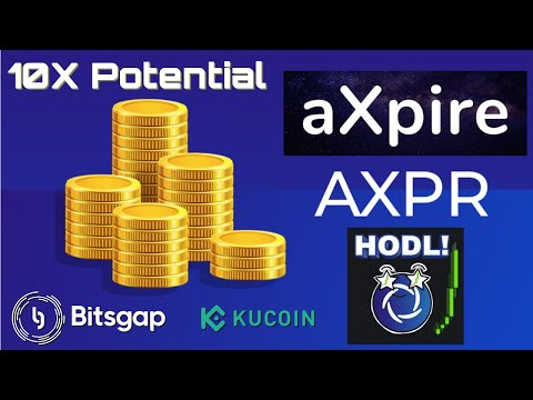 AXPR AXPIRE Crypto Pumping Review And Trade Set Up 10X Potential