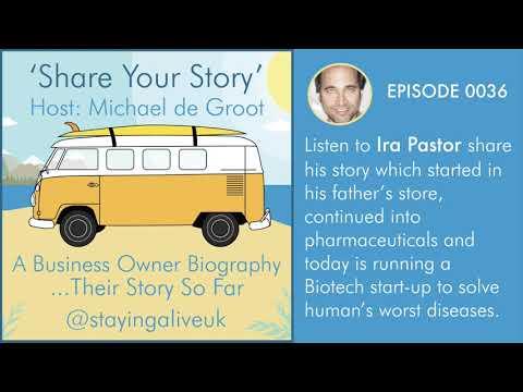 0036: Ira S Pastor - Biotech Entrepreneur