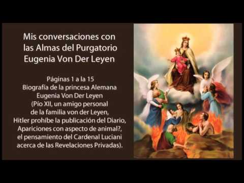 Mis conversaciones con las Almas del Purgatorio. Eugenia Von Der Leyen. Pags 1 a 15.