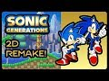 Sonic Generations - 2D Remake! (1080p/60fps)