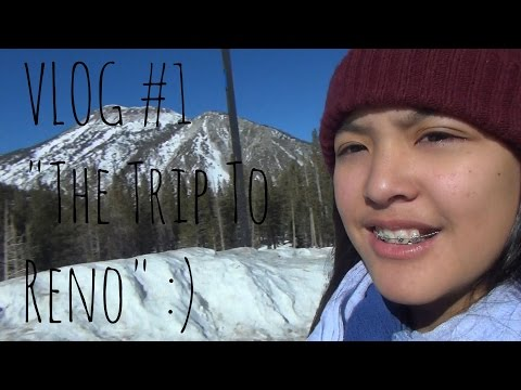VLOG #1 | The Trip to Reno