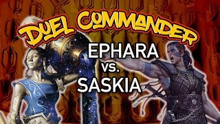 Ephara, God of the Polis vs. Saskia the Unyielding | Duel Commander Match