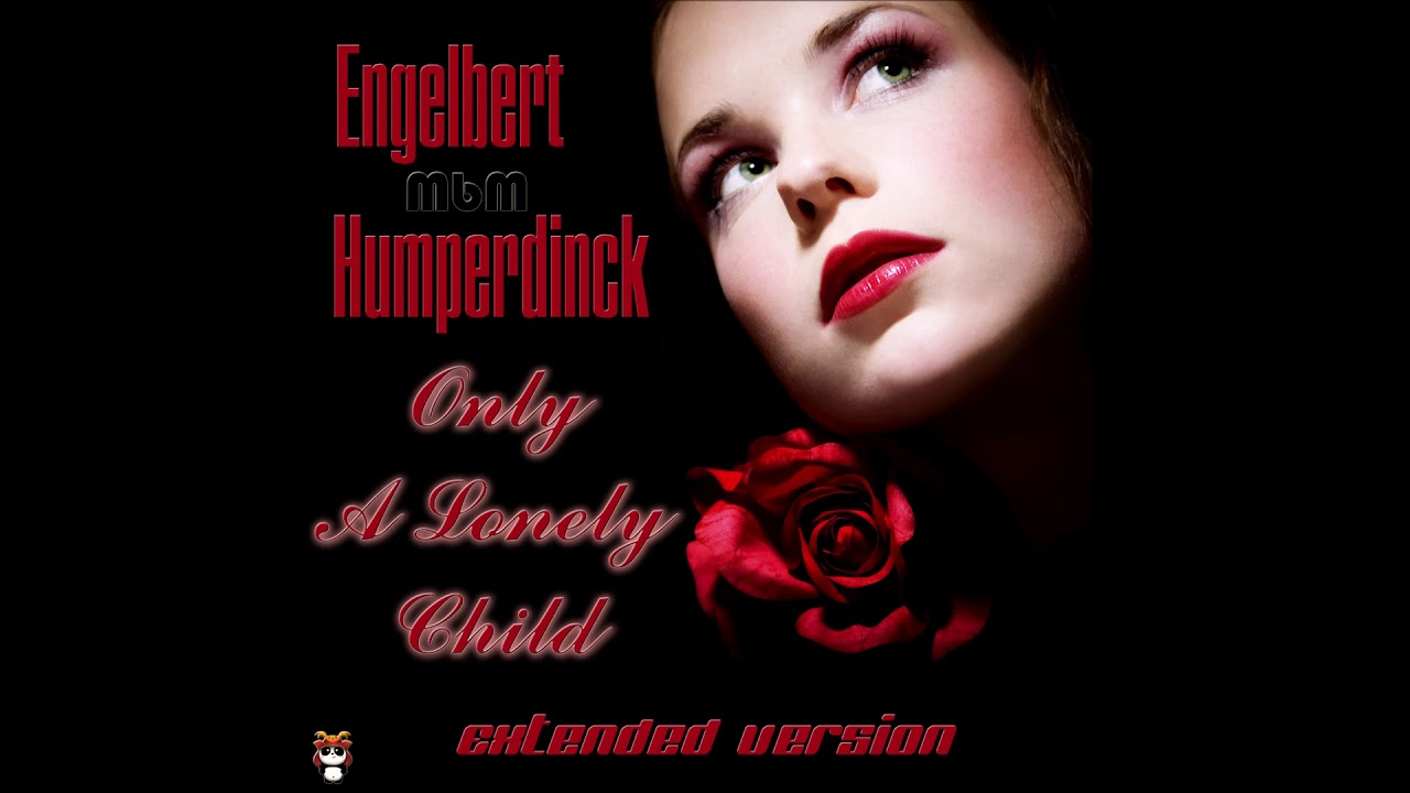 Engelbert Humperdinck - Only A Lonely Child Extended Version (re-cut by Manaev) image