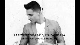 Maluma - La Temperatura Ft. Eli Palacios