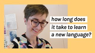 How long does it take to be fluent in a language? ⏰