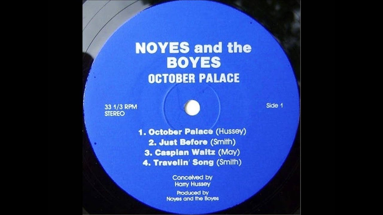 Noyes U0026 The Boys   October Palace (1979, US)