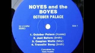 Noyes & the Boys - October Palace (1979, US)