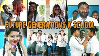Future Generation ke School | Ootpataang Produc...