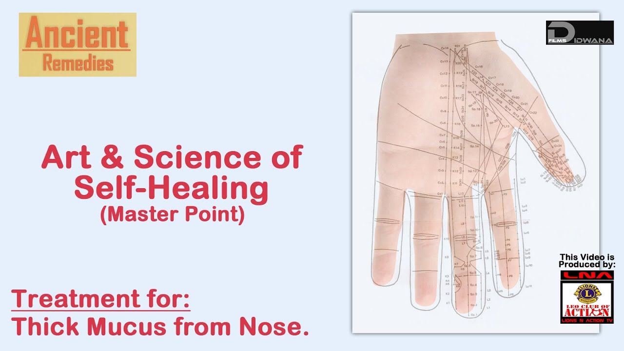 small resolution of ancient remedies treatment for thick mucus from nose art science of self healing master point