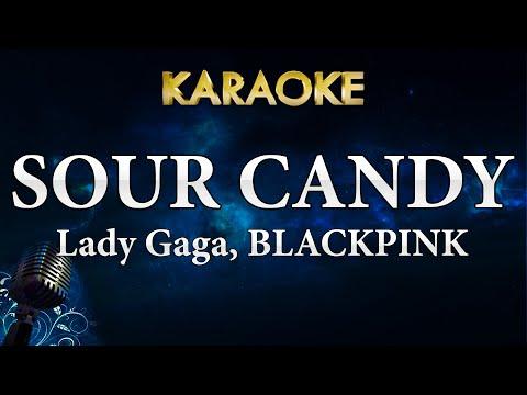 Lady Gaga, BLACKPINK – Sour Candy (Karaoke Instrumental)