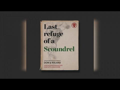 Dom & Roland - Last Refuge of a Scoundrel (Full Album)