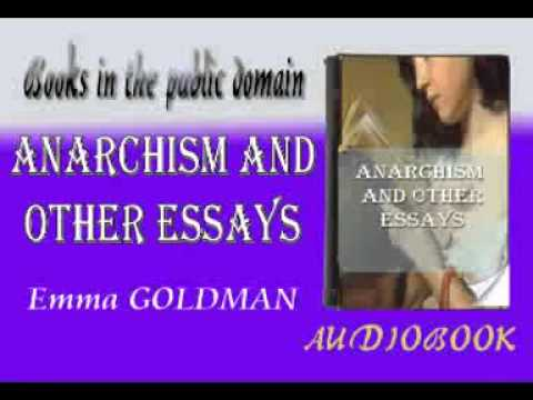 anarchism and other essays ebook The nook book (ebook) of the anarchism and other essays by emma goldman at barnes & noble free shipping on $25 or more.