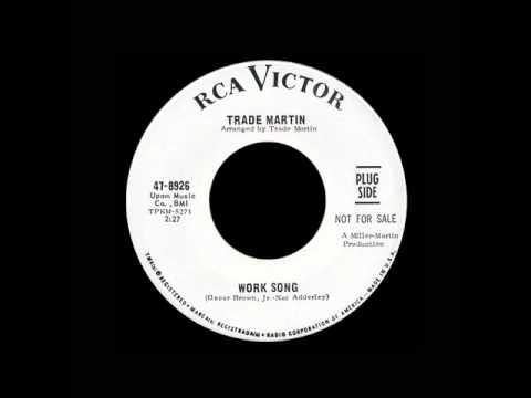 Trade Martin - Work Song
