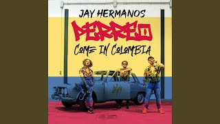 Perreo come in colombia