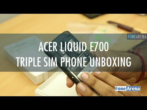 Acer Liquid E700 Unboxing - Triple SIM Android Phone