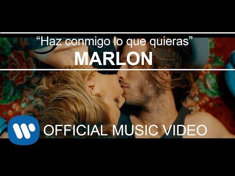 Marlon - Haz conmigo lo que Quieras (Videoclip Oficial)