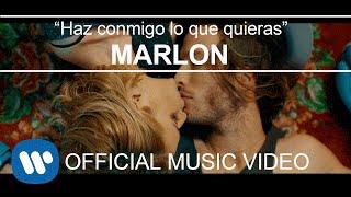 Смотреть клип Marlon - Haz Conmigo Lo Que Quieras