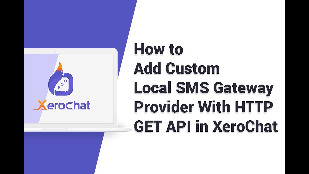 How To Add Custom Local SMS Gateway Provider With HTTP GET API in XeroChat