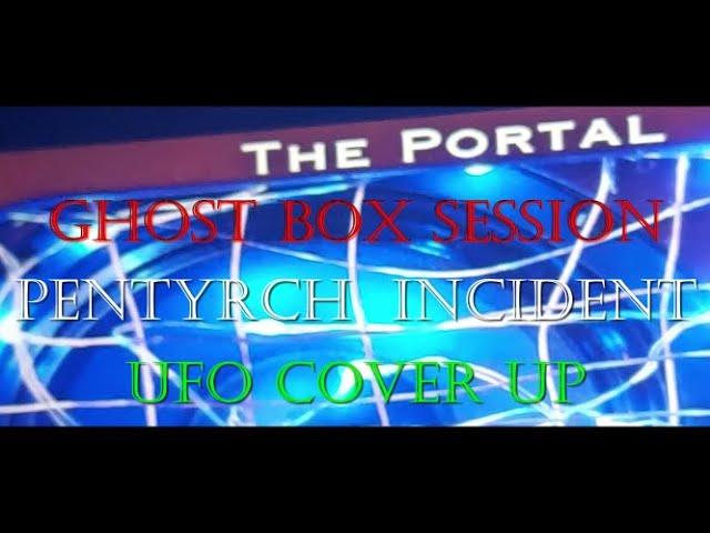 Pentyrch Portal Ghost Box Session