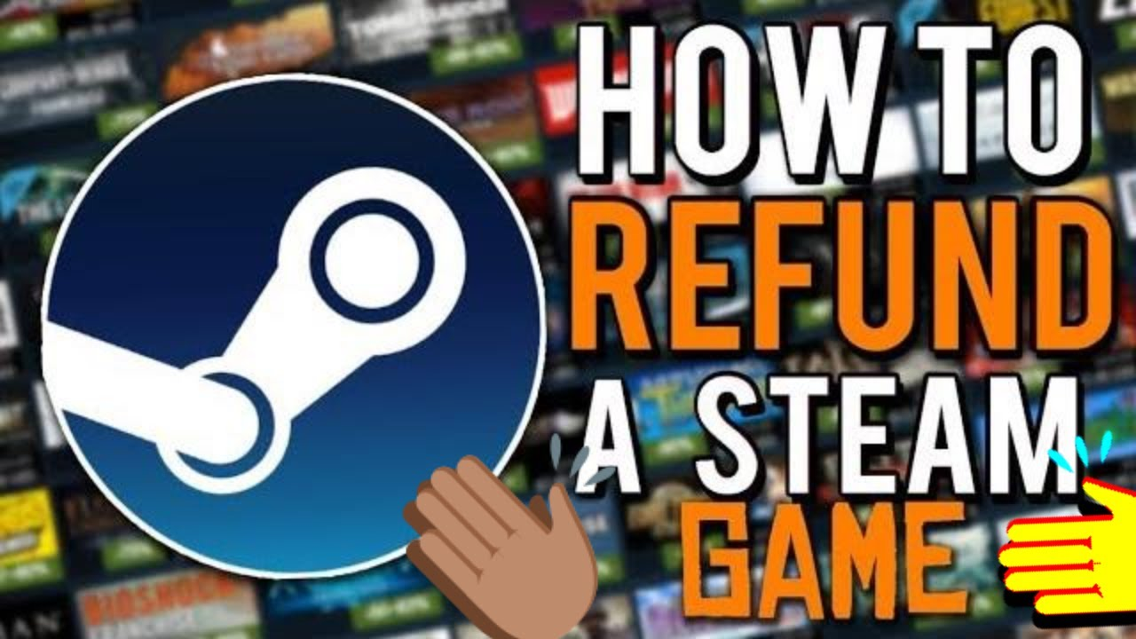 How To Refund Steam Games Over 2 Hours