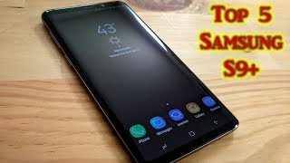 5 Reasons To Buy The Samsung Galaxy S9 Plus