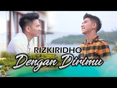 RizkiRidho - Dengan Dirimu (Official Music Video)