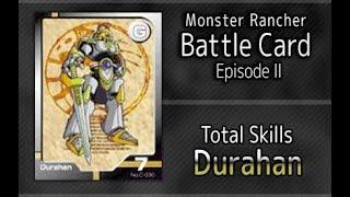 Monster Rancher Battle Card Episode II - The skills of Durahan