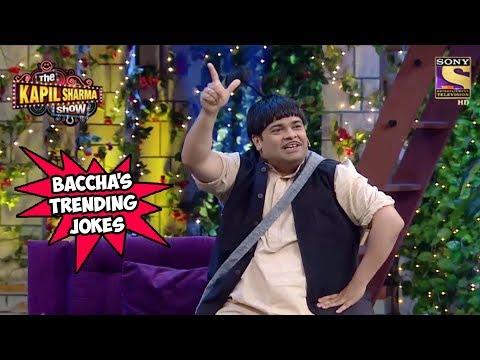 Baccha Yadav Cracks Only Trending Jokes - The Kapil Sharma Show