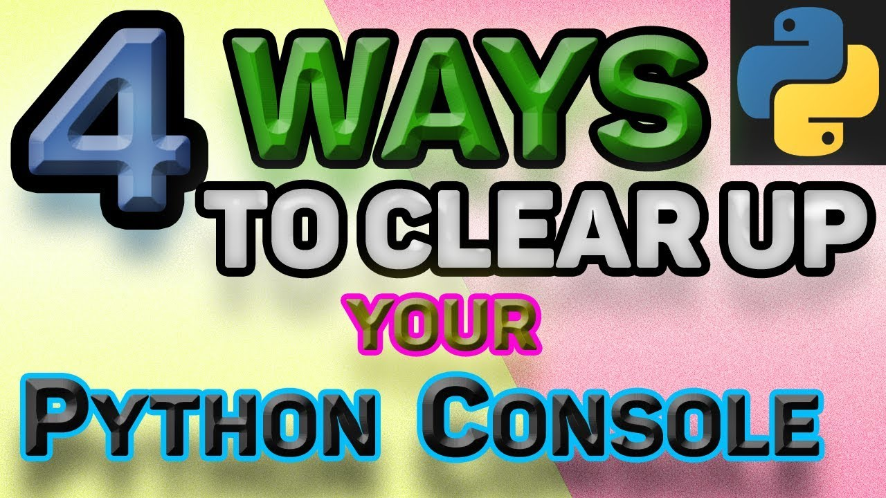 CLEAR PYTHON WINDOW: How to Clear Python Interpreter/Console on Windows!
