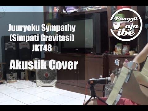 Juuryoku Sympathy (Simpati Gravitasi) - JKT48 [COVER]