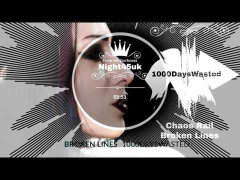 1000DaysWasted - Broken Lines