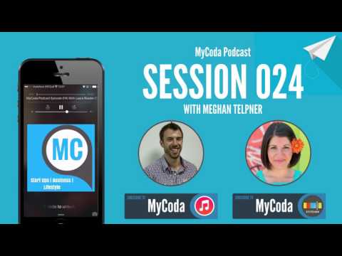 MyCoda Podcast Session 024 With Meghan Telpner
